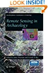 Remote Sensing in Archaeology (Interd...