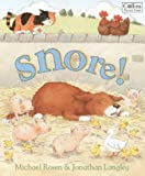 Snore! (Collins picture lions) (0006646395) by Rosen, Michael