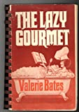 img - for The Lazy Gourmet book / textbook / text book