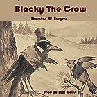 Blacky the Crow Hörbuch von Thornton W. Burgess Gesprochen von: Tom S. Weiss