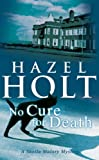Hazel Holt No Cure for Death
