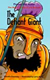 img - for The Defiant Giant: The Story of David and Goliath (Phonetic Bible Stories) book / textbook / text book
