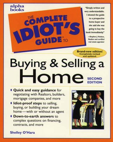 Complete Idiot's Guide to Buying & Selling a Home