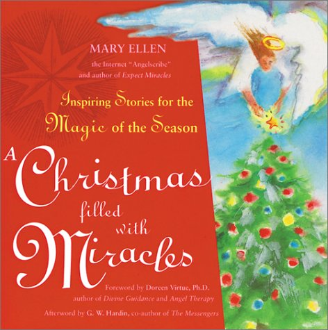 Image for A Christmas Filled With Miracles: Inspiring Stories for the Magic of the Season
