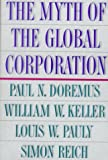 The Myth of the Global Corporation