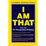 I am That: Talks with Sri Nisargadatta Maharajby Sri Nisargadatta Maharaj