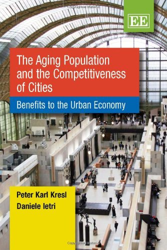 The Aging Population and the Competitiveness of Cities: Benefits to the Urban Economy