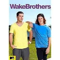 WakeBrothers: Season 1