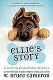 Image of Ellie's Story: A Dog's Purpose Novel