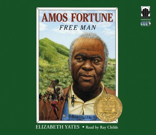 Amos Fortune: Free Man * (Reed Novel Studies) by ...