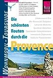 Reise Know-How Wohnmobil-Tourguide Provence: DieschönstenRouten