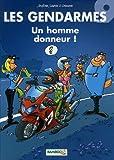 Les Gendarmes, Tome 9 : Un homme donneur !