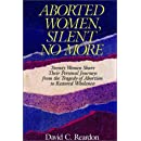 Aborted Women, Silent No More