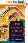 Latin American Folktales: Stories fro...