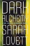 Dark Alchemy: A Sylvia Strange Novel