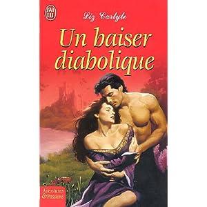 Carlyle - Un baiser diabolique de Liz Carlyle 516SCFJ1XBL._SL500_AA300_