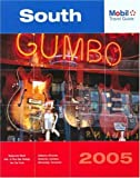 Mobil Travel Guide South, 2005: Alabama, Arkansas, Kentucky, Louisiana, Mississippi, Tennessee (Forbes Travel Guide: South) by Mobil Travel Guide (2005-01-01)