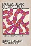 img - for Molecular Complexes book / textbook / text book
