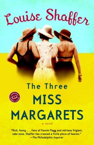 The Three Miss Margarets: A Novel (Ballantine Reader