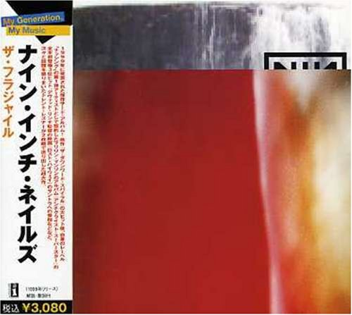 (Industrial) Nine Inch Nails - The Fragile (Japan) - 2006, FLAC (tracks+.cue), lossless