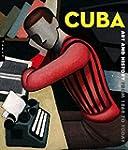 Cuba Art et histoire de 1868 � nos jours