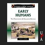 Early Humans | Thom Holmes