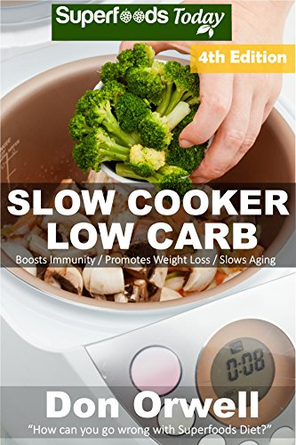 Slow Cooker Low Carb: Over 100