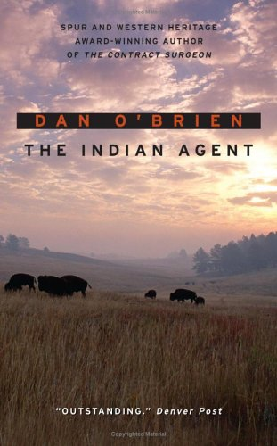 The Indian Agent, Dan O'Brien