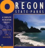 Oregon State Parks: A Complete Recreation Guide