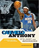 Carmelo Anthony: It's Just the Beginning (Basketball)