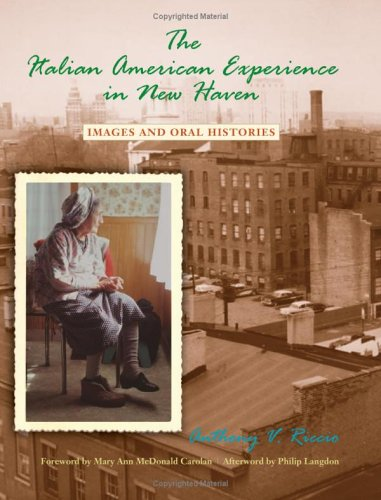 The Italian American Experience In New Haven (Suny Series In Italian/American Culture) front-862984