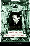 img - for Regions of the Great Heresy: Bruno Schulz, a Biographical Portrait book / textbook / text book