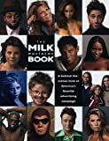 The Milk Mustache Book: A Behind-The-Scenes Look at America