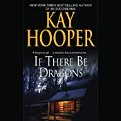 If There Be Dragons | [Kay Hooper]