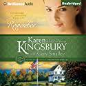 Remember: Redemption, Book 2 Audiobook by Karen Kingsbury, Gary Smalley Narrated by Sandra Burr