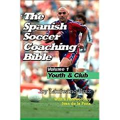 Spanish Soccer Coaching Bible Vol.1