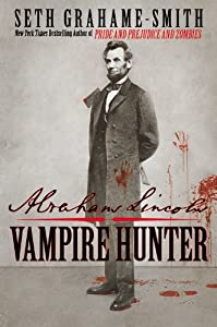 "Cover of ""Abraham Lincoln: Vampire Hunter..."