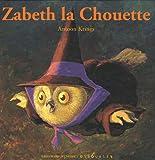 """Afficher """"Zabeth la chouette"""""""