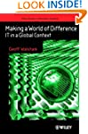 Making a World of Difference: IT in a...