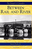 Between Rail and River: A Canawlers Novel (Volume 2)