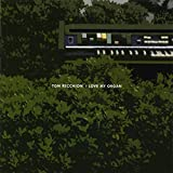 Tom Recchion: I Love My Organ [CD]