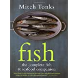 Fish: The Complete Fish and Seafood Companionby Mitch Tonks
