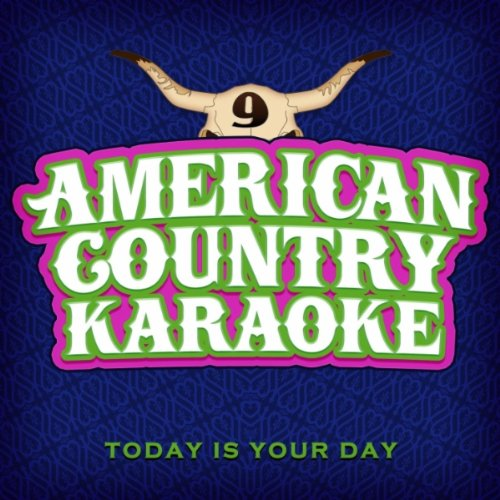 Today Is Your Day - Sing Country Like Shania Twain - Single