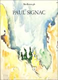 Paul Signac, 1863-1935: Watercolours and drawings, November-December 1986 (0900955244) by Signac, Paul