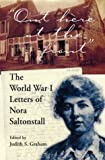 """""""Out Here at the Front"""": The World War I Letters of Nora Saltonstall"""