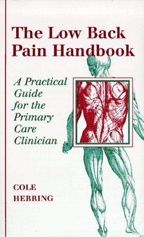 The Low Back Pain Handbook: A Practical Guide for the Primary Care Clinician