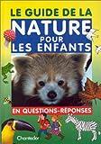 echange, troc Son Tyberg - Le guide de la nature pour les enfants en questions-réponses