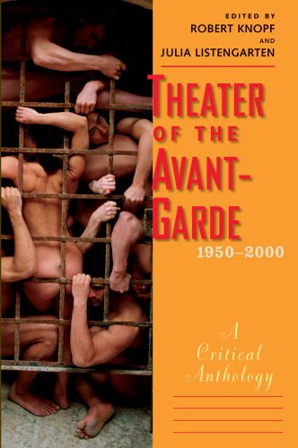 Theater of the Avant-Garde, 1950-2000: A Critical Anthology