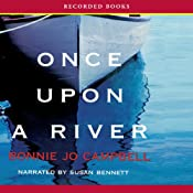 Once Upon a River | [Bonnie Jo Campbell]