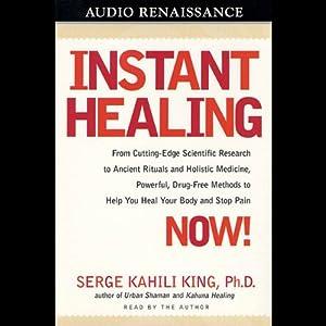 Instant Healing | [Serge Kahili King]
